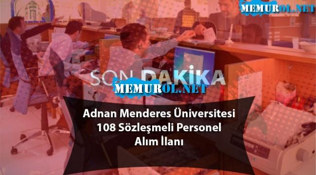 Adnan Menderes Üniversitesi 108 Sözleşmeli Personel Alım İlanı