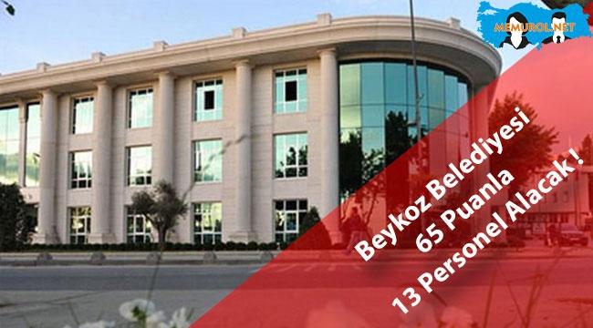 Beykoz Belediyesi 65 Puanla 13 Personel Alacak !