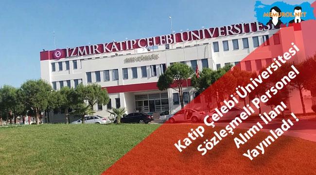 Katip Çelebi Üniversitesi Sözleşmeli Personel Alımı İlanı Yayınladı !