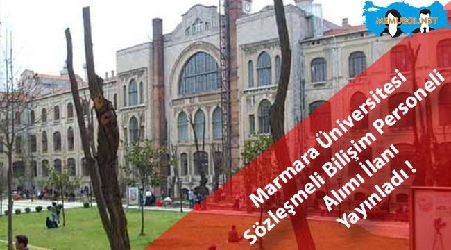 Marmara Üniversitesi Sözleşmeli Bilişim Personeli Alımı İlanı Yayınladı !